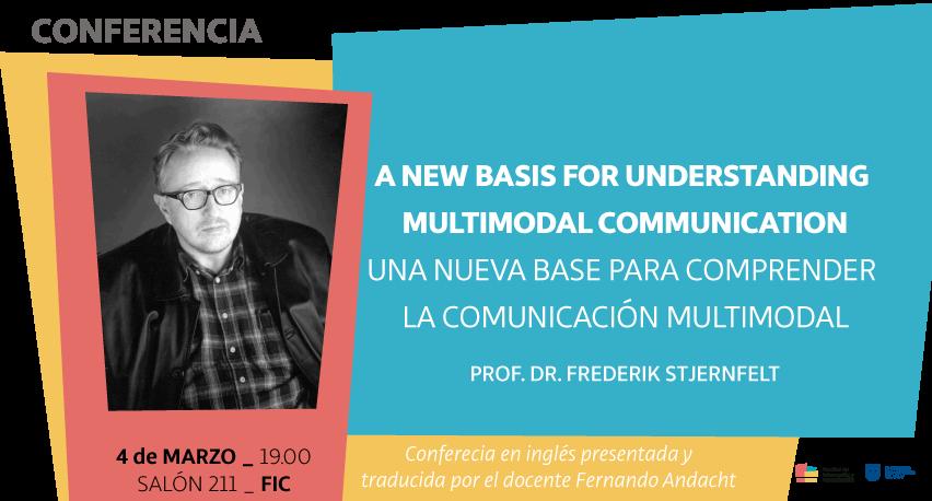 Conferencia De Frederik Stjernfelt En La Fic  Una Nueva