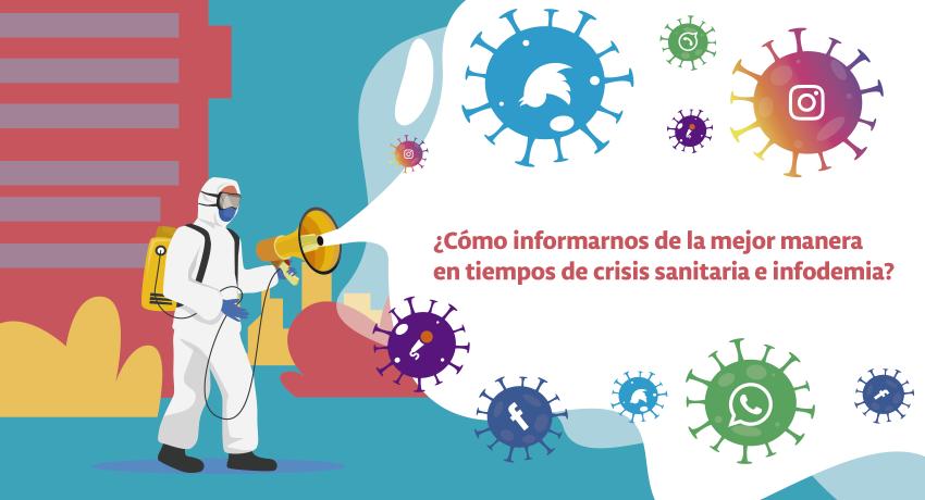 Imagen: ¿Cómo informarnos de la mejor manera en tiempos de crisis sanitaria e infodemia?